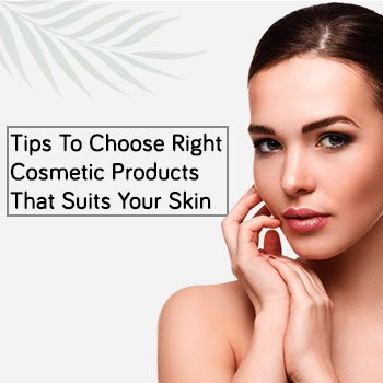 Choose-Right-Cosmetic-Products-that-Suits-Your-Skin-Square