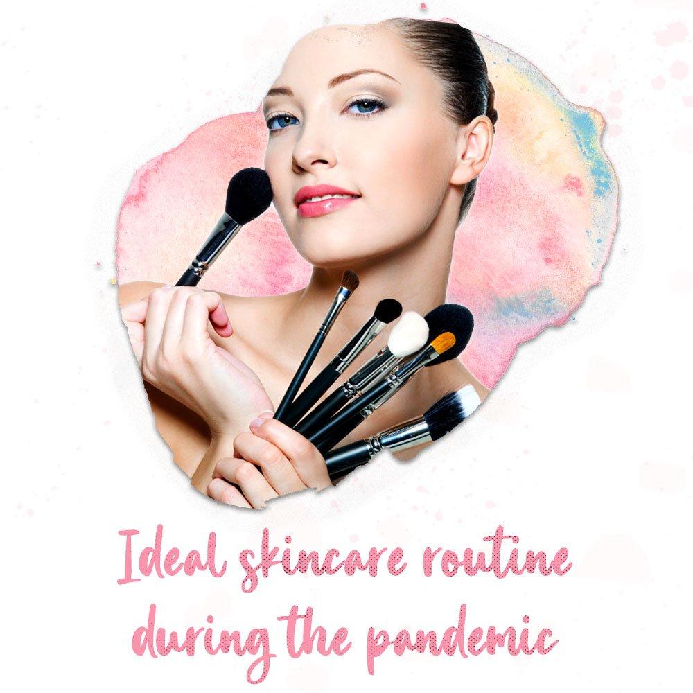 Ideal-Skin-care-Routine-During-Pandamic