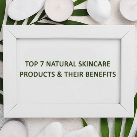 Top-7-Natural-Skincare-Products-&-their-Benefits-Square-Size