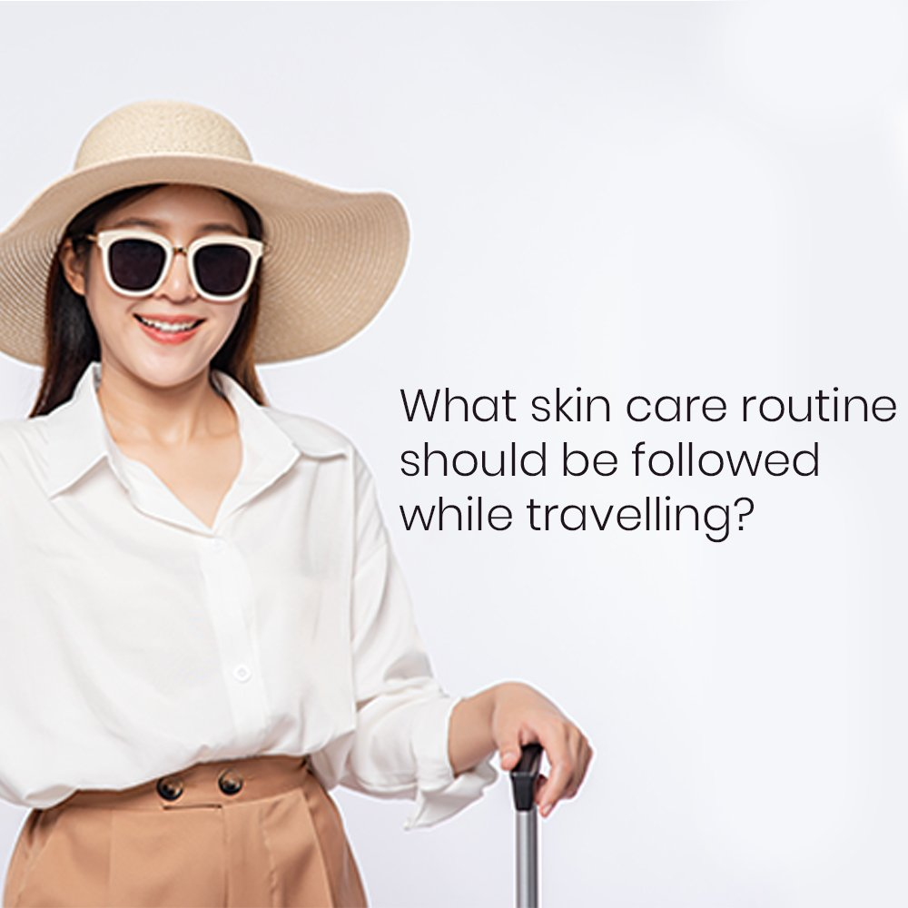 What-Skin-Care-Routine-Should-be-Followed-While-Traveling-Square