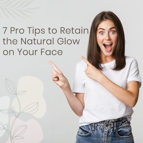 7-Pro-Tips-to-Retain-the-Natural-Glow-(-feature-)